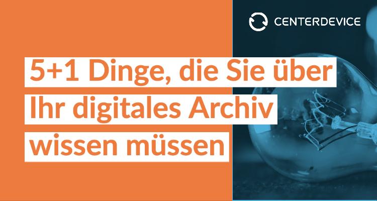 Ihr digitales Archiv mit CenterDevice