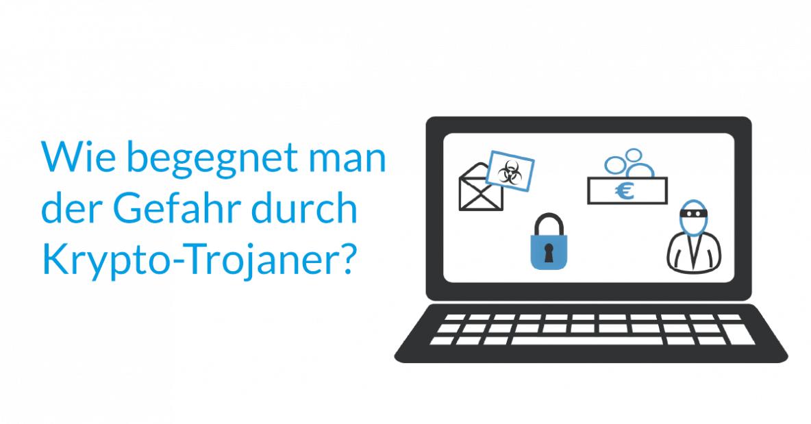 Gefahr durch Krypto-Trojaner