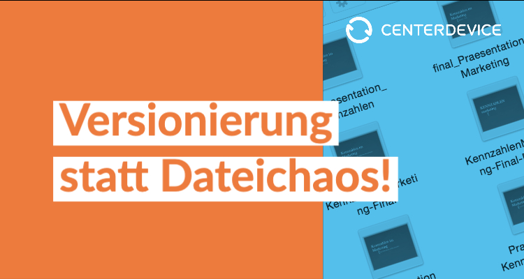 CenterDevice Versionierung Dateiversionierung